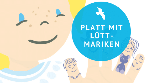 Plattdeutsch lernen mit Lütt-Mariken