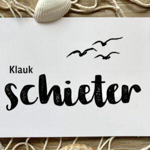 Plattdeutsche Postkarte Klaukschieter mit Möwen